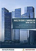 Investir dans l'immobilier depuis chez soi de Philippe Proudhon