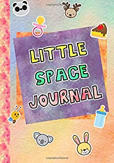 Little Space Journal: Age Regression Diary with Both Guided and Lined Pages