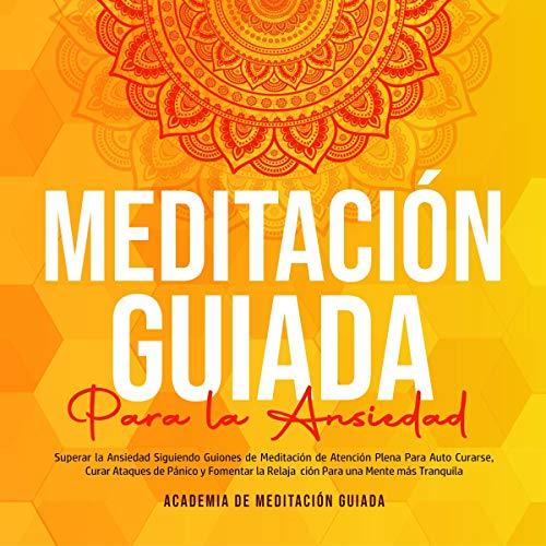 Diseño de la portada del título Meditación Guiada Para la Ansiedad