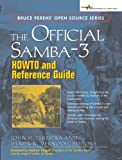 The Official Samba-3 Howto and Reference Guide (Bruce Perens Open Source)