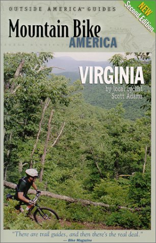 mountain bike scott Mountain Bike America Virginia: An Atlas of Virginia's Greatest Off-Road Bicycle Rides [Lingua Inglese]: An Atlas of Virginia's Greatest Off-Road Bicycle Rdes