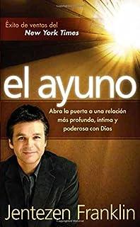 El Ayuno - Pocket Book: Abra la puerta a una relaci�n m�s profunda, �ntima y poderosa con Dios (English and Spanish Edition)