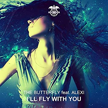 I'll Fly with You (feat. Alexi)