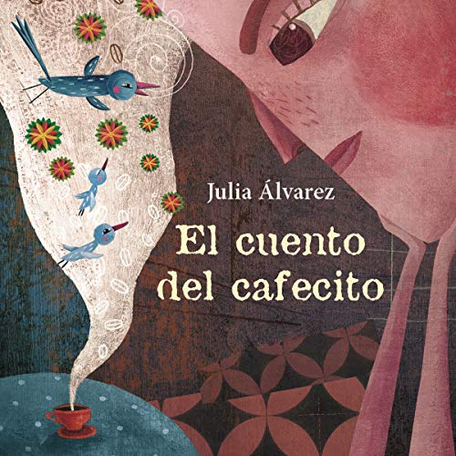 『El cuento del cafecito [The Story of Coffee]』のカバーアート