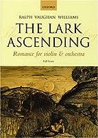 The Lark Ascending: Romance for Violin & Orchestra: Full Score