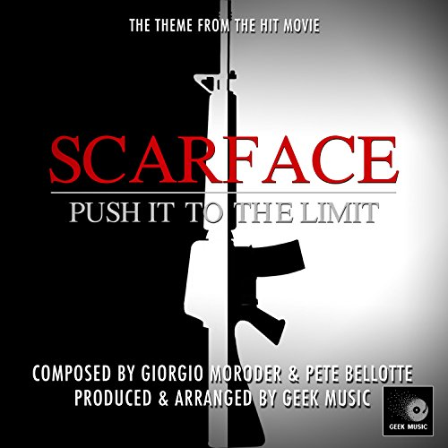 Scarface - Push It To The Limit - Main Theme
