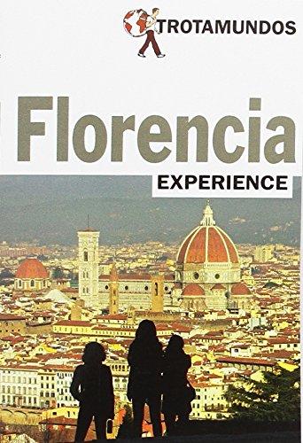 Florencia (Trotamundos Experience)