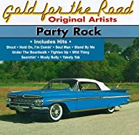 Party Rock: Gold for the Raod