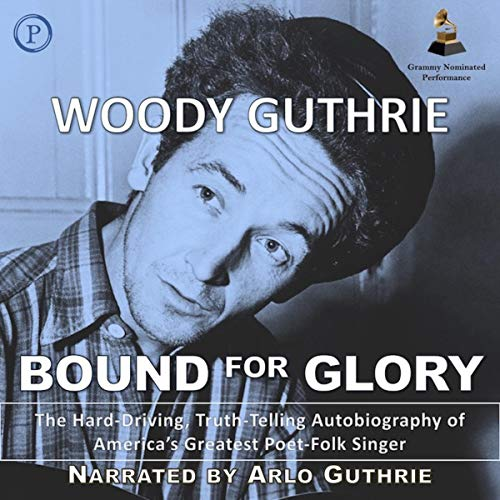 Bound for Glory Audiobook By Woody Guthrie cover art