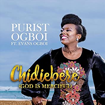 Chidiebere (God Is Merciful)