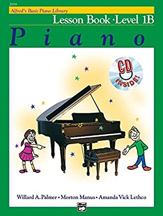 Alfreds Basic Piano Library Lesson Book, Bk 1B: Book & CD by Willard A. Palmer Morton Manus Amanda Vick Lethco(2002-09-01)