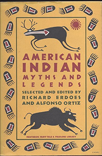 AMERICAN INDIAN MYTHS AND LEGE (Pantheon fairy ... 0394507967 Book Cover