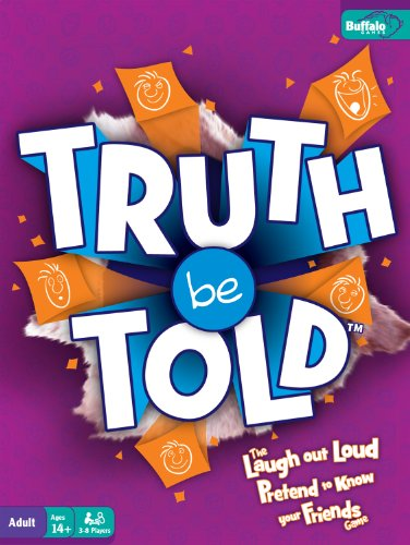 TRUTH BE TOLD - The Laugh Out Loud, Pretend to Know Your Friends Game!