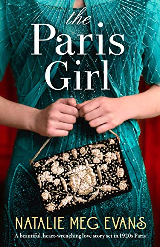 The Paris Girl: A beautiful, heart-wrenching love story set in 1920s Paris