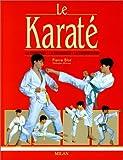Le Karaté - La Tradition - La Technique - La Compétition - Milan - 05/09/2003