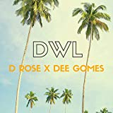 DWL (feat. Dee Gomes) [Explicit]