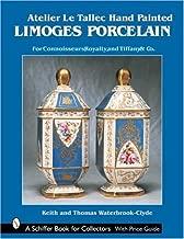 Atelier Le Tallec Hand Painted Limoges Porcelain (Schiffer Book for Collectors)