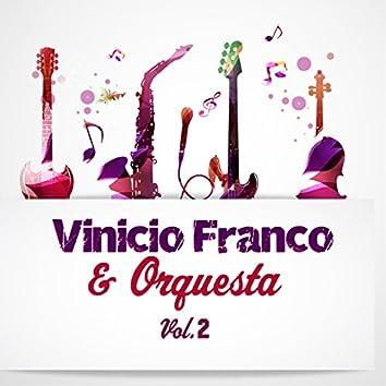 Vinicio Franco & Orquesta Vol..2