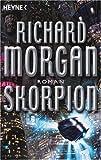 Richard Morgan: Skorpion