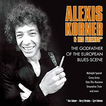 Alexis Korner - The Godfather Of The European Blues-Scene
