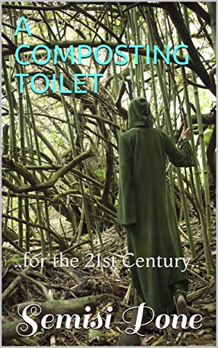 A COMPOSTING TOILET : ..for the 21st Century..