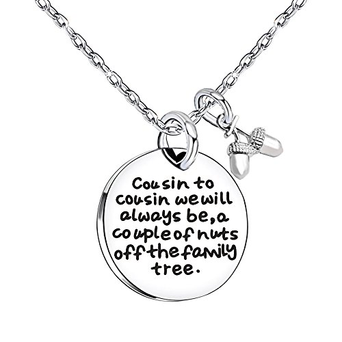 lauhonmin Cousin Necklace Cousin to Cousin we Will Always be a Couple of Nuts Off The Family Tree Stainless Steel