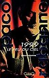 1999 - Le Feu du ciel