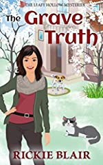 The Grave Truth (The Leafy Hollow Mysteries Book 6)