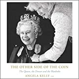 The Other Side of the Coin: The Queen, the Dresser, and the Wardrobe: Library Edition