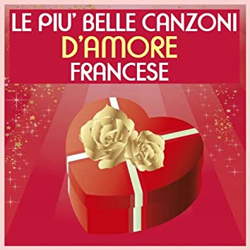 Le piu' belle canzoni d'amore francese (25 hits)