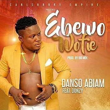 Ebewo Wofie (feat. Donzy)