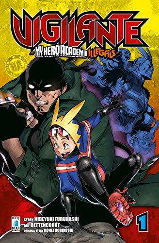 Vigilante. My Hero Academia illegals (Vol. 1)