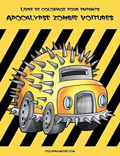 Livre de coloriage pour enfants Apocalypse zombie voitures