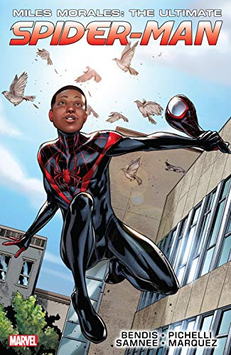 Miles Morales: Ultimate Spider-Man Ultimate Collection Vol. 1: Ultimate Spider-Man Ultimate Collection Book 1 (English Edition)