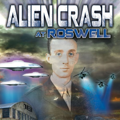 Alien Crash at Roswell audiobook cover art