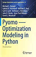 Pyomo ― Optimization Modeling in Python (Springer Optimization and Its Applications, 67)