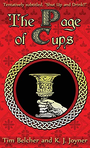 The Page of Cups: Shut Up and Drink!