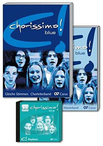chorissimo! blue. Schulchorbuch für gleiche Stimmen: Basis-Set