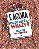 E Agora Onde Está o Wally?  Martin Handford