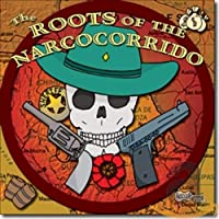 Roots of Narcocorridos