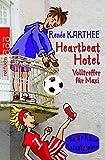Reneé Karthee: Heartbeat Hotel. Volltreffer für Maxi