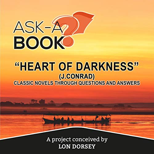 "Ask-a-Book: ""Heart of Darkness"" (J.Conrad) cover art"