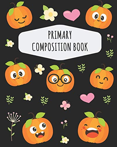 Pumpkin Primary Composition Book: Draw Top Lines Bottom: With Picture Space | Cute Pumpkin Squash Primary Composition Notebook K-2 & K-3 | ... Journal with Drawing Space for Grades K-2