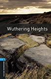 Wuthering Heights Level 5 Oxford Bookworms Library (English Edition)