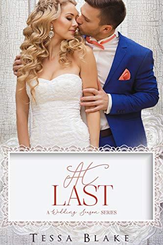 At Last: A Wedding Season Series