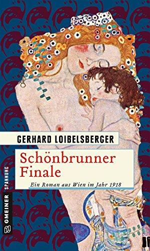 Schönbrunner Finale: Ein Roman aus dem alten Wien (Inspector Nechyba 7)