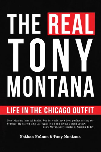 The Real Tony Montana: Life in the Chicago Outfit (English Edition)