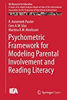 Psychometric Framework for Modeling Parental Involvement and Reading Literacy (IEA Research for Education (1))