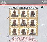 Rheinberger: Complete Chamber Music