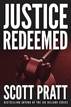 Justice Redeemed (Darren Street Book 1) by [Scott Pratt]